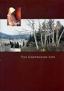 The Carthusian Life